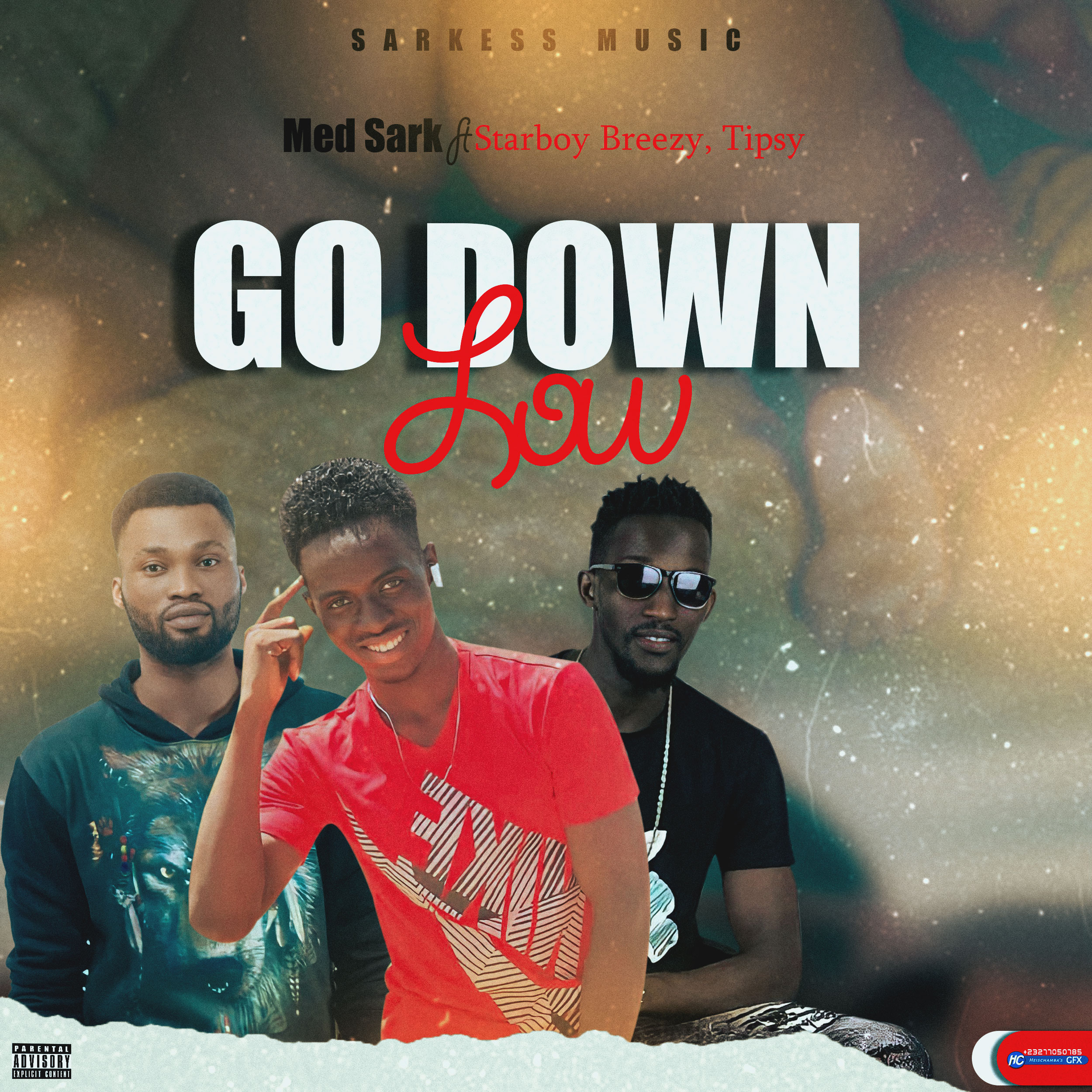 Med sark-Go down low feat Starboybreezy,Tipsy